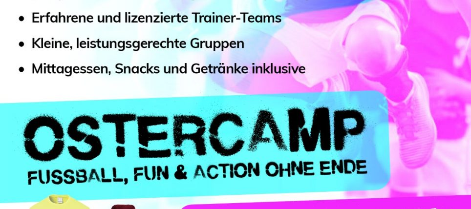🔥⚽Fußballcamps in den Osterferien💯🌈